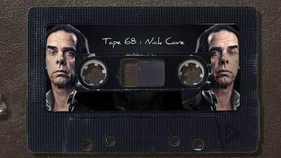 TAPE: Nick Cave