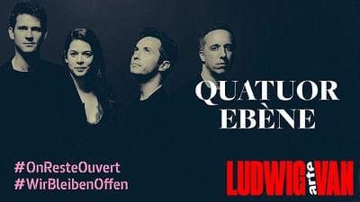 Quartett Ebène: Gesamtaufführung der Streichquartette Ludwig van Beethovens