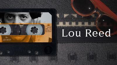 TAPE: Lou Reed