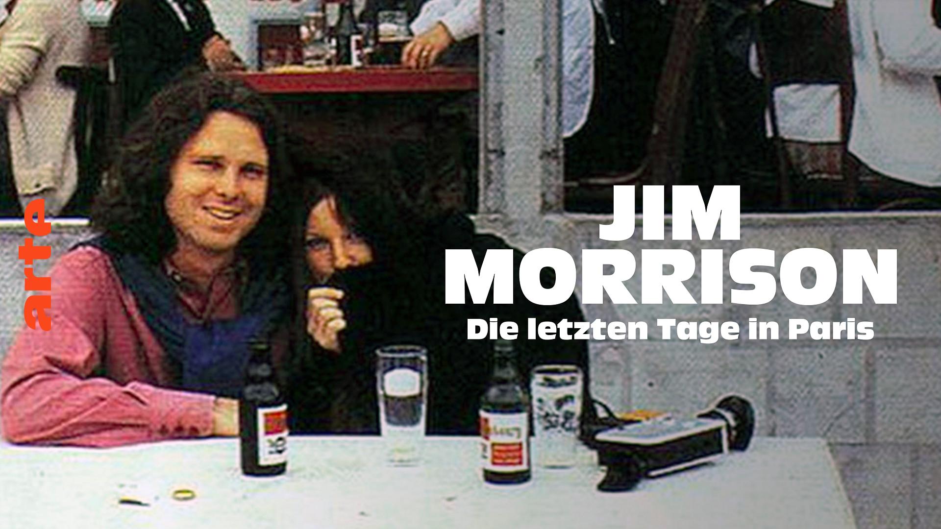 Jim Morrison: Die letzten Tage in Paris