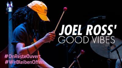 Joel Ross' Good Vibes