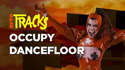 Occupy Dancefloor | Arte TRACKS