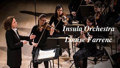 Das Insula Orchestra spielt die Symphonien Nr. 1 und Nr. 3 von Louise Farrenc
