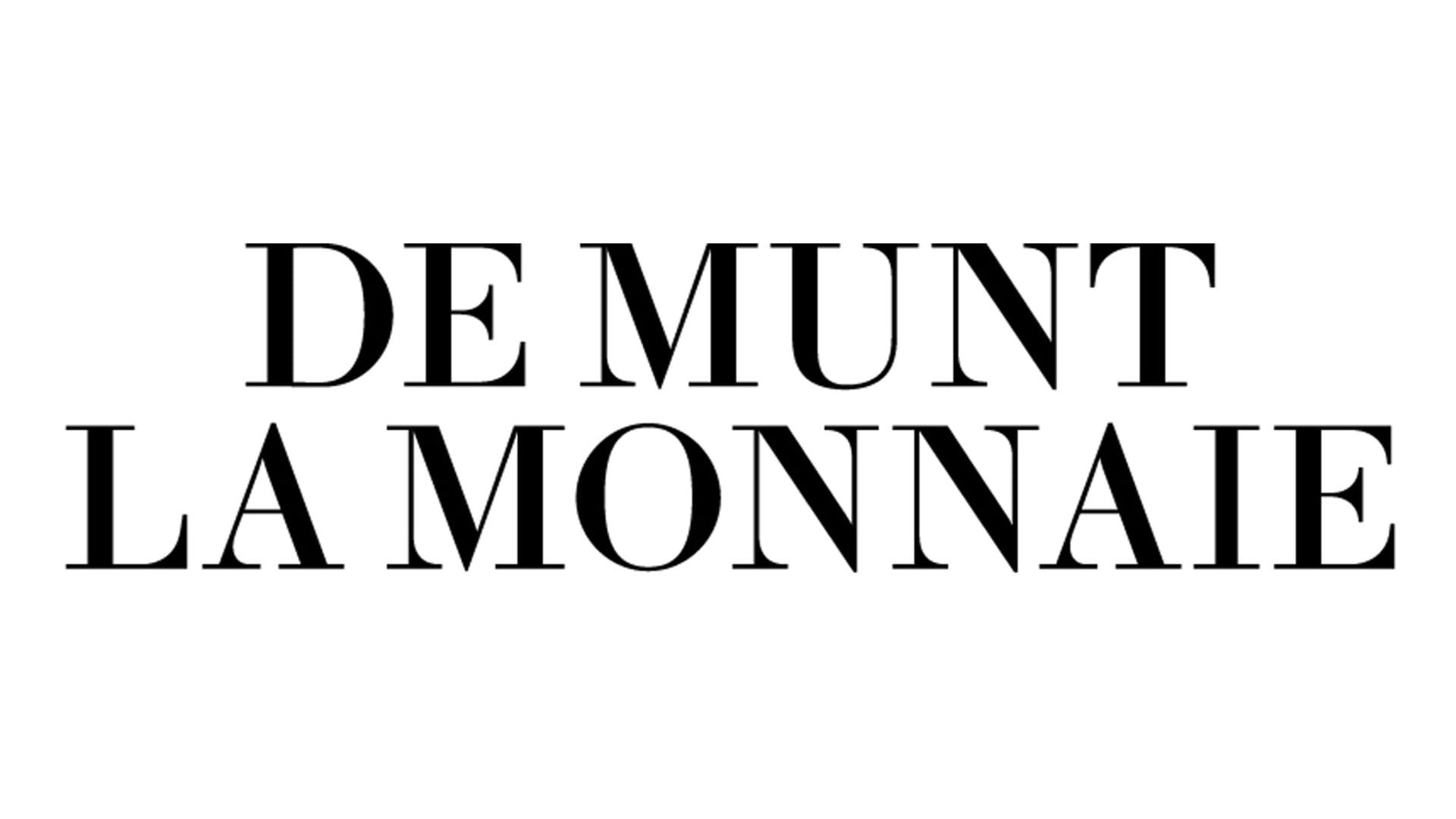 La Monnaie/De Munt
