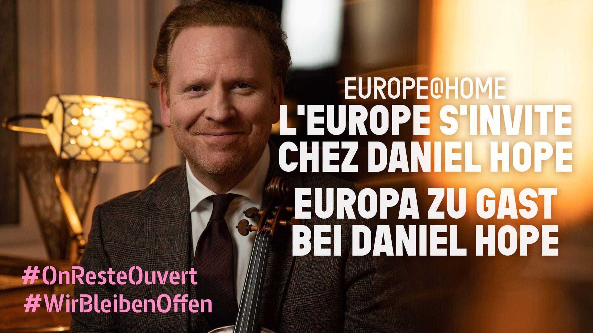 Europe@Home – Europa zu Gast bei Daniel Hope