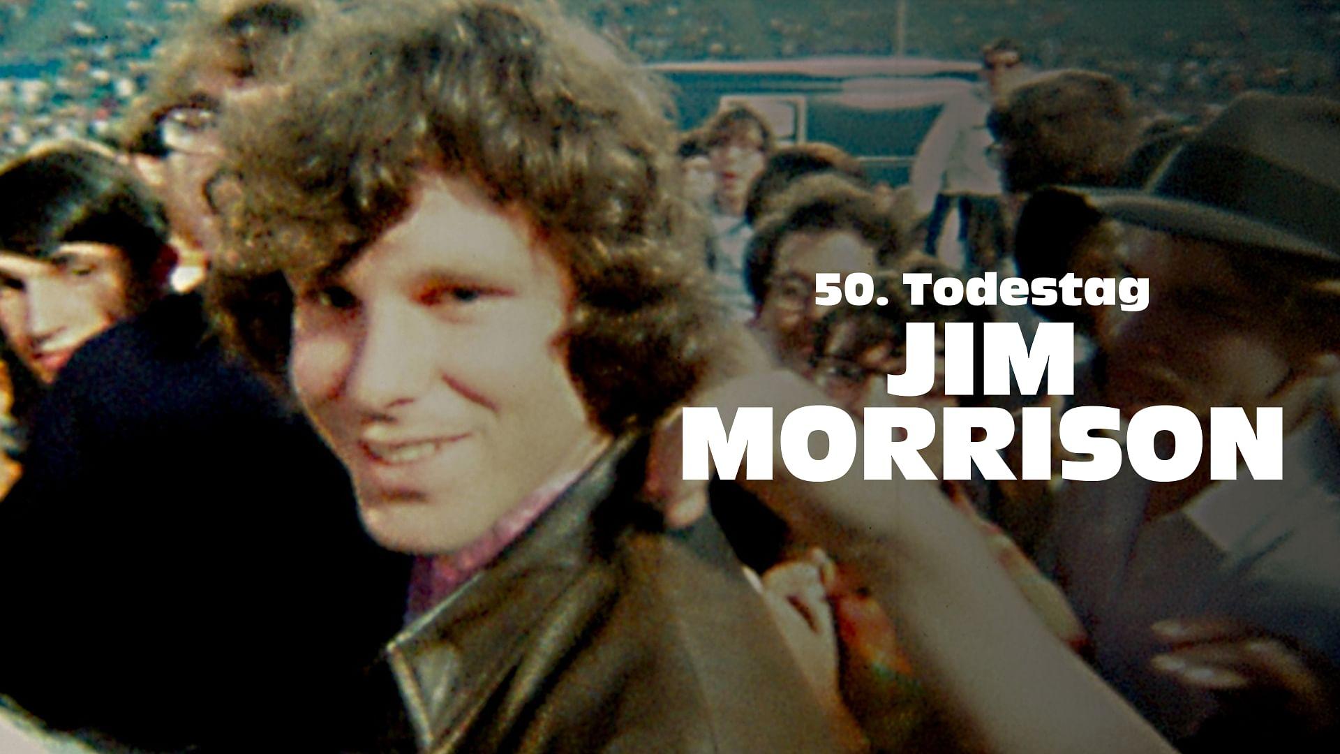 50. Todestag von Jim Morrison