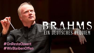 """Johannes Brahms: """"Un réquiem alemán"""""""