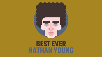 """Best Ever """"Nathan Young"""""""