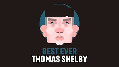 """Best Ever """"Thomas Shelby"""""""