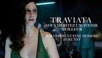 Traviata - vous méritez un avenir meilleur en streaming
