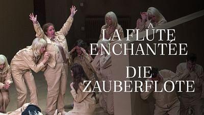 """""""La flûte enchantée"""" de Mozart"""