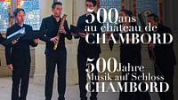500 ans de musique au château de chambord en streaming