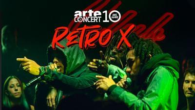 Retro X au ARTE Concert Festival