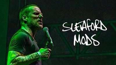 Sleaford Mods à We Love Green