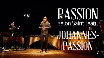 La Passion selon Saint Jean de Bach