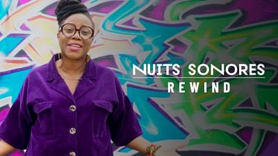 Rewind : Nuits sonores