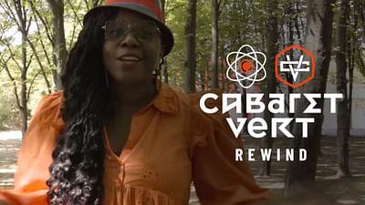 Rewind : Cabaret Vert