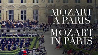 Mozart à Paris - Concert intégral
