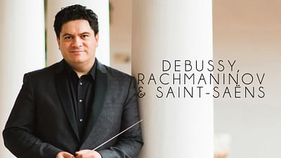 L'Orchestre National de France interprète Debussy, Rachmaninov et Saint-Saëns