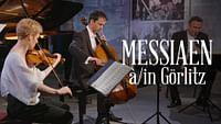 Olivier messiaen : quatuor pour la fin du temps en streaming