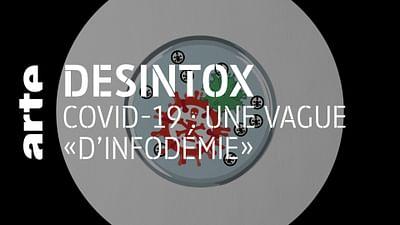 Covid-19 : une vague d'infodémie - Désintox
