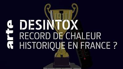 Record de chaleur historique en France - Désintox