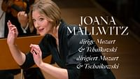 Joana mallwitz dirige mozart et tchaïkovski en streaming
