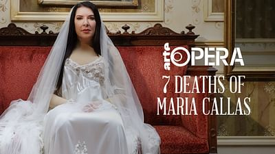 The 7 Deaths of Maria Callas