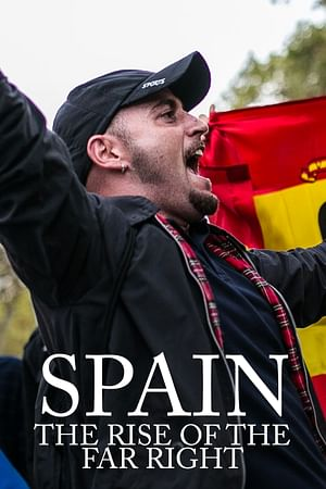Spain: The Rise of the Far Right