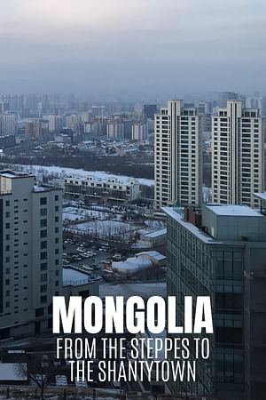Mongolia: Nomads in the City