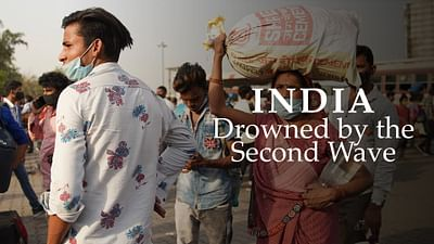 India: Drowned by the Second Wave
