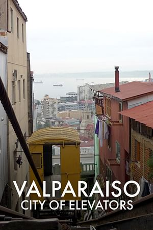 Valparaiso, City of Elevators