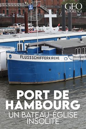 Port d'Hambourg, un bateau-église insolite