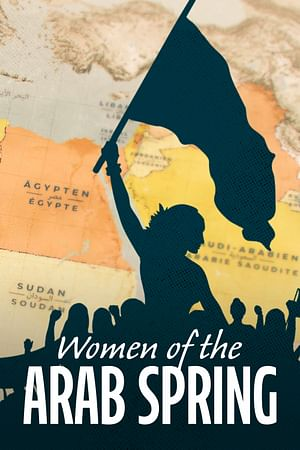 Women of the Arab Spring