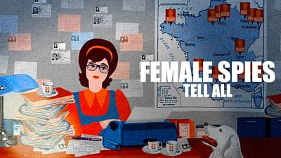 Female Spies Tell All