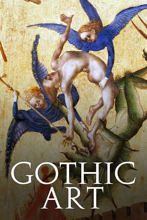 The Genius of Gothic Art